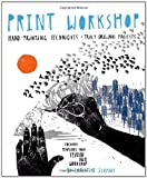 Print Workshop, Christine Schmidt, 0307586545