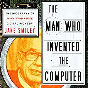 The Man Who Invented the Computer Audiobook