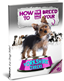 How to Breed your Yorkie