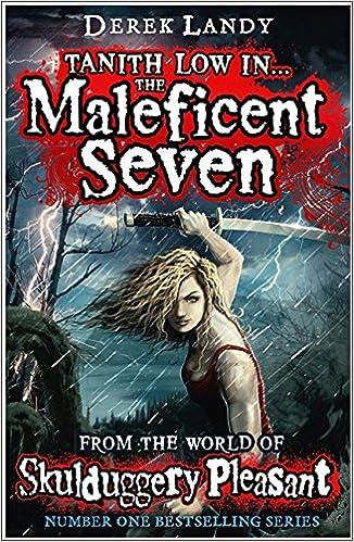 The Maleficent Seven From The World Of Skulduggery Pleasant Derek