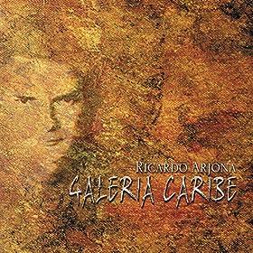Amazon.com: Galeria Caribe: Ricardo Arjona: MP3 Downloads