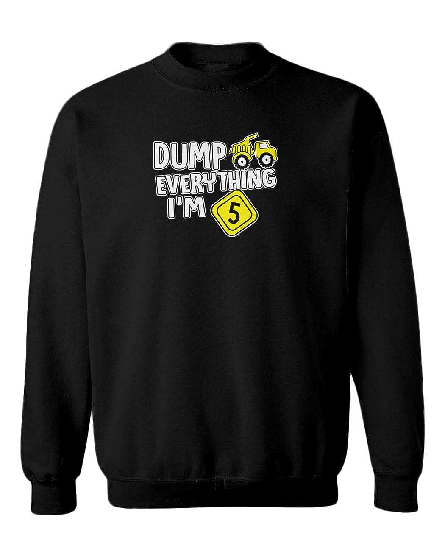 Tcombo Dump Everything Birthday Shirt Youth Fleece Crewneck Sweater
