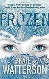 Frozen, Kate Watterson, 0765369605