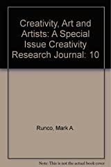 Creativity, Art, and Artists: A Special Issue of creativity Research Journal Paperback