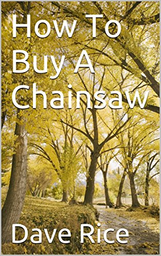 How To Buy A Chainsaw