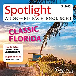 Spotlight Audio - Classic Florida. 05/2015
