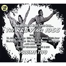 The R & B, Years 1955: Volume 2