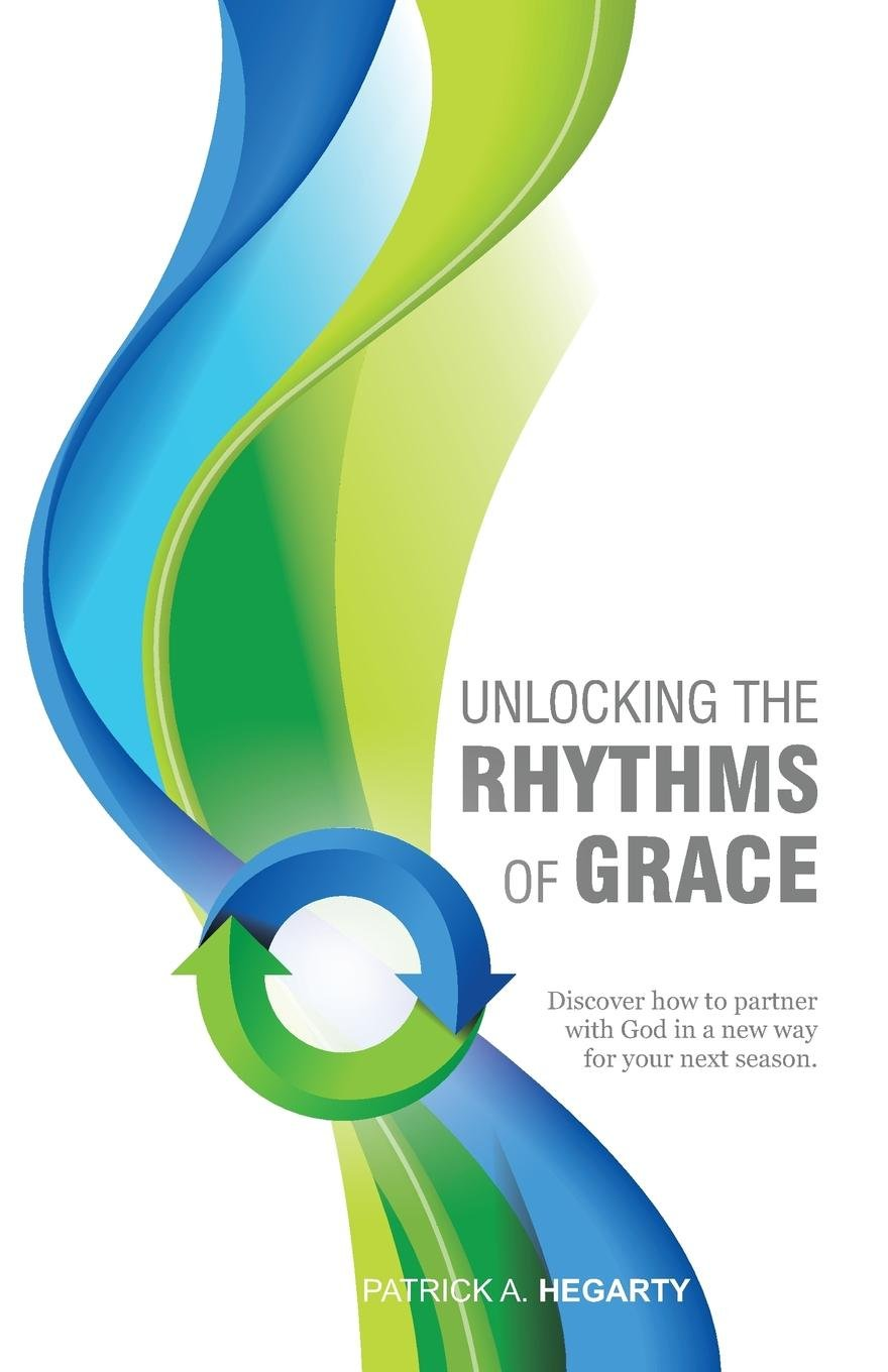 Unlocking the Rhythms of Grace ebook