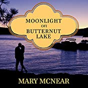 Moonlight on Butternut Lake: Butternut Lake Series, Book 3   Mary McNear