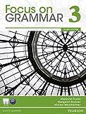 Focus on Grammar 3 (4th Edition)