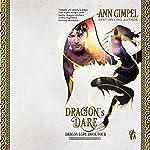 Dragon's Dare: Dragon Lore, Book 4   Ann Gimpel