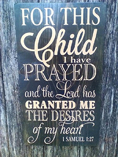 For This Child Bible Verse Hand Painted Wood Sign
