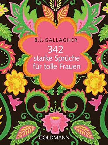 342 Starke Sprüche Für Tolle Frauen Amazones Bj Gallagher