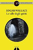 La valle degli spiriti (eNewton Zeroquarantanove)