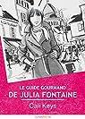 Le guide gourmand de Julia Fontaine par Keys