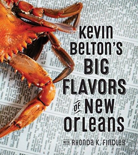 Kevin Belton's Big Flavors of New Orleans by Kevin Belton, Rhonda Findley