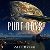 Pure Boys: Pure Love Series, Book 2 | Alex Ryson