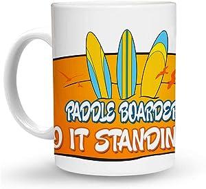 Makoroni - PADDLE BOARDERS DO IT STANDING UP Surf g Mug - 11 Oz. Unique Coffee Mug, Coffee Cup