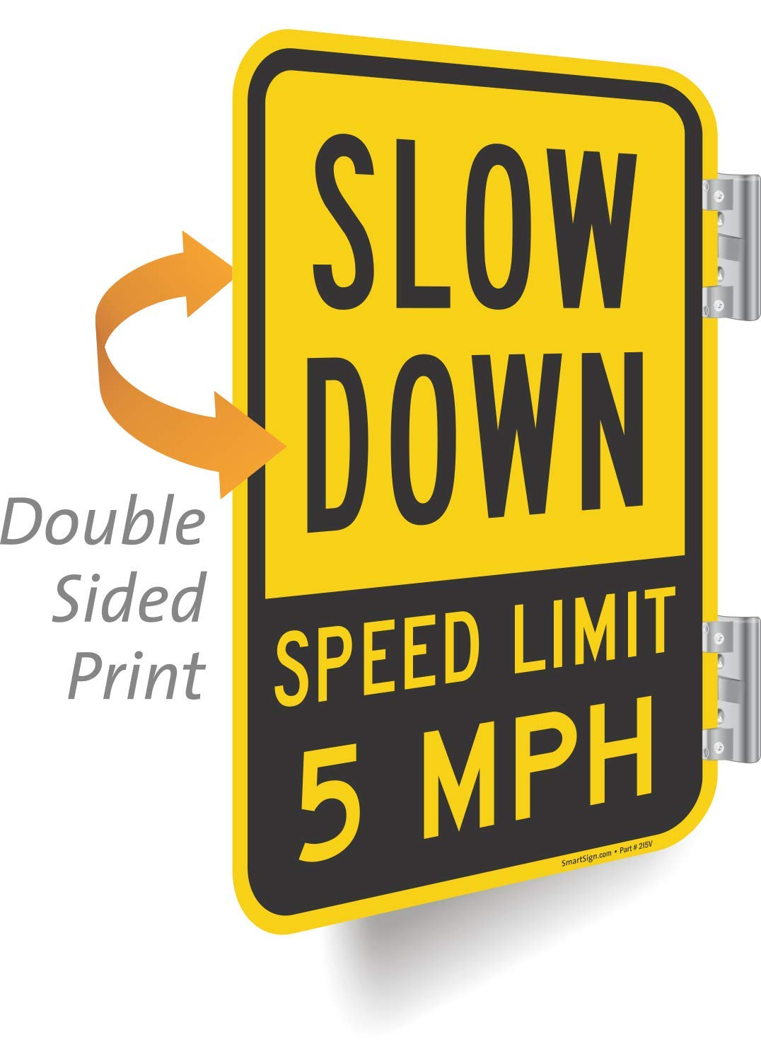 ''Slow Down - Speed Limit 5 MPH'' 2-Sided Sign By SmartSign | 12'' x 18'' Aluminum