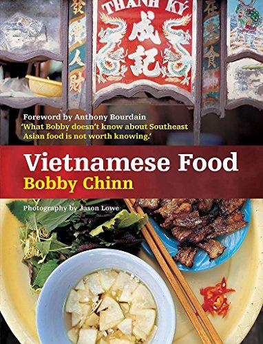 Vietnamese Food by Bobby Chinn