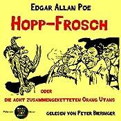 Hopp-Frosch oder Die acht zusammengeketteten Orang-Utans (Pickpocket Edition) | Edgar Allan Poe