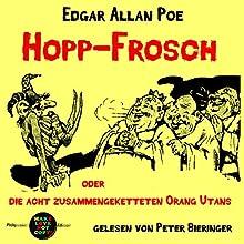 Hopp-Frosch oder Die acht zusammengeketteten Orang-Utans (Pickpocket Edition) Hörbuch von Edgar Allan Poe Gesprochen von: Peter Bieringer