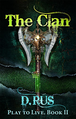 The Clan: Play to Live. A LitRPG Series (Book 2) (Hindi Written In English To English Translation)