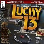 Lucky 13: Thirteen Tales of Crime & Mayhem, Padwolf, Book 4 | Edward J McFadden III