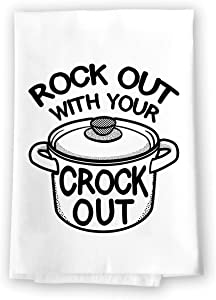Honey Dew Gifts Funny Kitchen Towels, Rock Out with Your Crock Out Flour Sack Towel, 27 inch by 27 inch, 100% Cotton, Multi-Purpose Towel