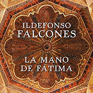 La mano de Fátima [The Hand of Fatima] Audiobook