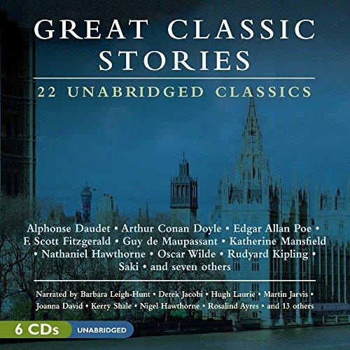 Great Classic Stories: 22 Unabridged Classics