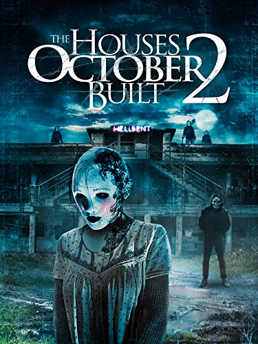 The Houses October Built 2 (Halloween 2 2017 Film)
