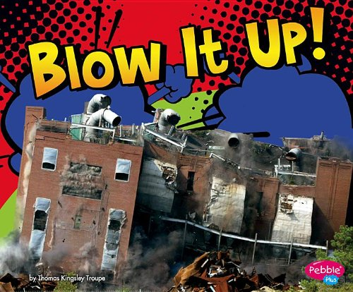 Blow It Up! (Destruction) pdf