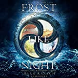 Frost Like Night  (Snow Like Ashes Trilogy, Book 3)