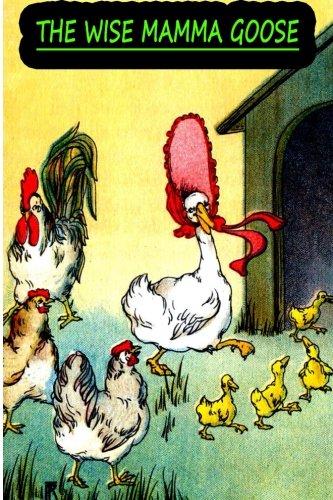 The  Wise  Mamma Goose [Herr, Charlotte B.] (Tapa Blanda)