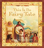 This Is No Fairy Tale, Dale Tolmasoff, 1581346441