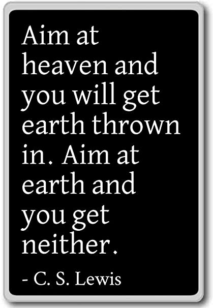 Amazoncom Aim At Heaven And You Will Get Earth Thrown In