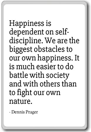 Amazoncom Happiness Is Dependent On Self Discipline We