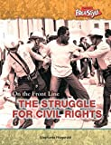 Struggling for Civil Rights, Stephanie Fitzgerald, 1410914674
