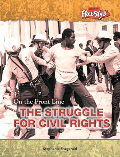 Download Struggling for Civil Rights (On the Front Line) ebook