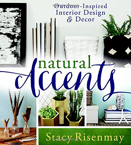 Cheap  Natural Accents: Outdoor-inspired Design and Decor