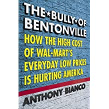 The Bully of Bentonville