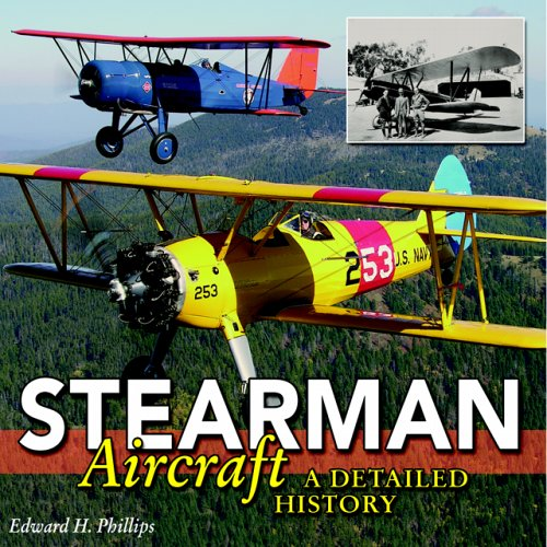 (Stearman Aircraft: A Detailed History)