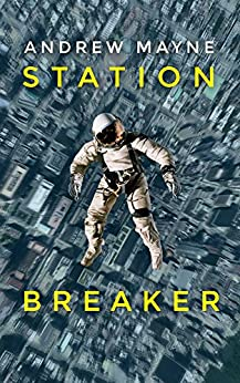 Station Breaker by [Mayne, Andrew]