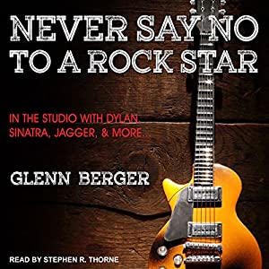 Never Say No to a Rock Star Audiobook
