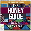 The Honey Guide Audiobook by Richard Crompton Narrated by Humphrey Bower