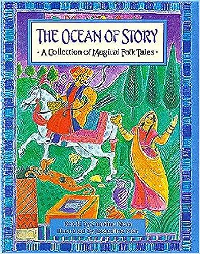 Lesen Sie Bücher online kostenlos herunterladen An Ocean of Story: Collection of Magical Folk Tales (Gift books) by Neil Philip,Caroline Ness PDF FB2