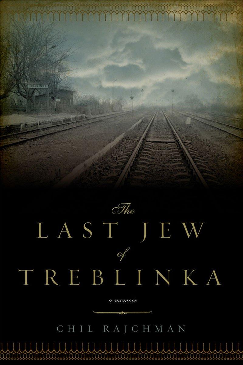 Read Online The Last Jew of Treblinka: A Memoir pdf