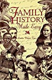 Family History Made Easy, Loretto D. Szucs, 0916489728
