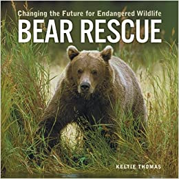 Book Bear Rescue: Changing the Future for Endangered Wildlife (Firefly Animal Rescue)